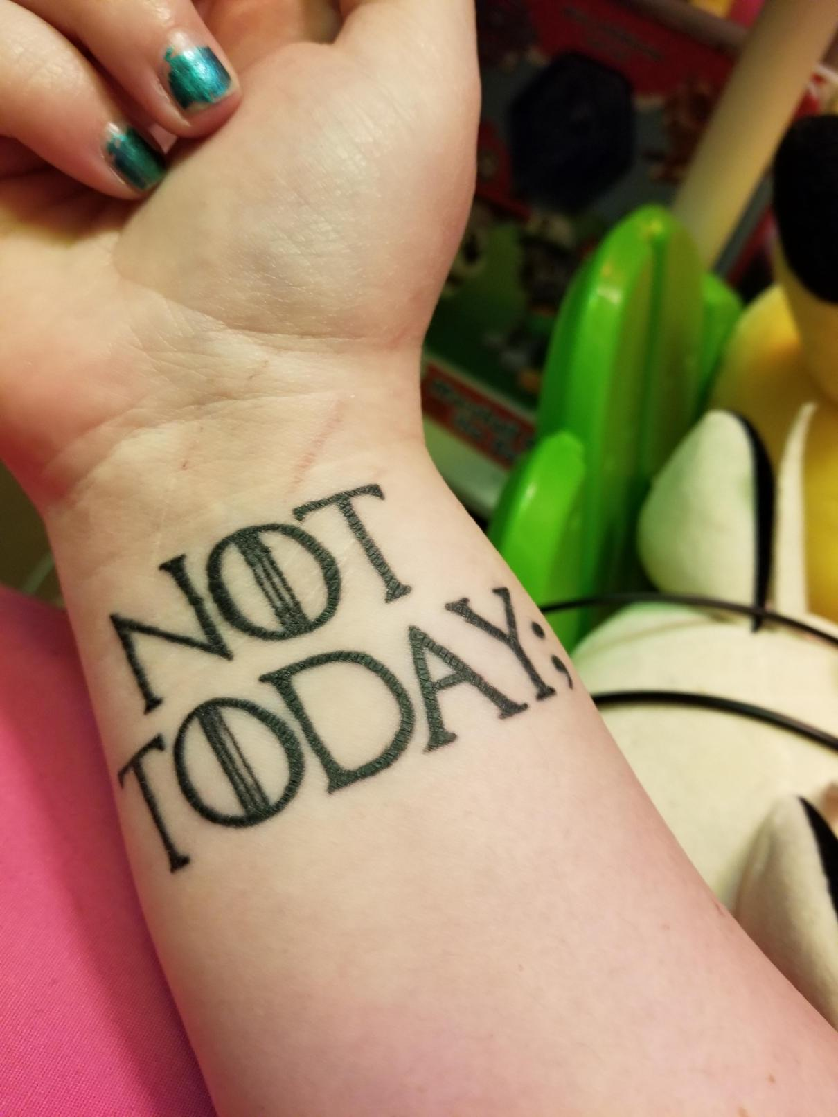 not today tattoo quotes